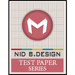 NID Test Papers Series 2018 B.Design DAT